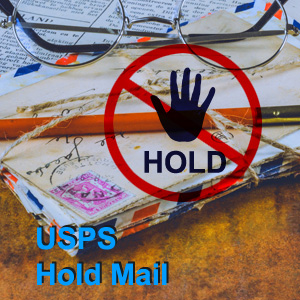USPS Hold Mail | How to Hold or Stop USPS Mail During Vacation
