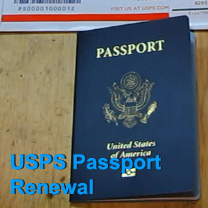 USPS Passport Renewal: Appointment, Locations, Fees and More